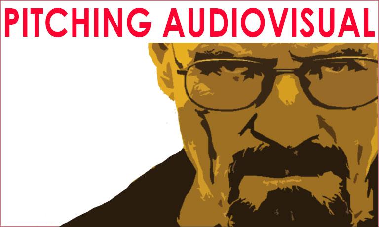 Pitching Audiovisual