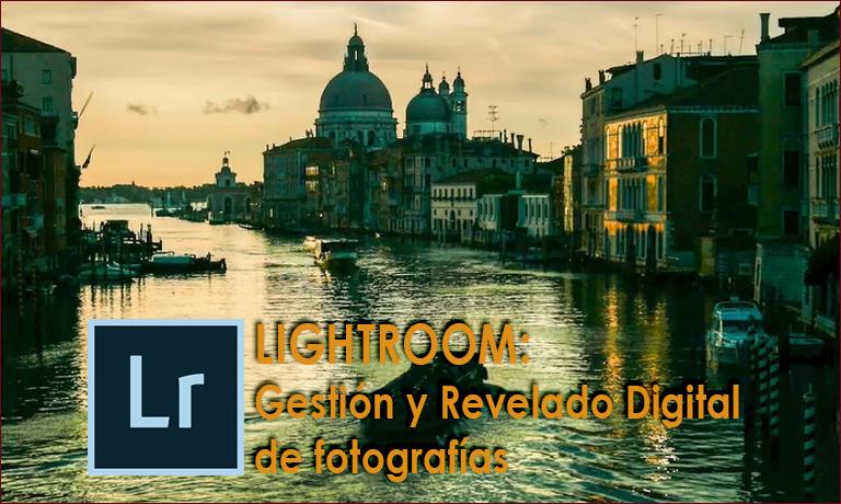 Curso Lightroom gestión y revelado de fotografías