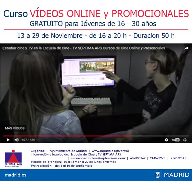 Curso Gratuito de Vídeos Online y Promocionales del Ayuntamiento de Madrid realizado por la Escuela de Cine y Televisión Septima Ars