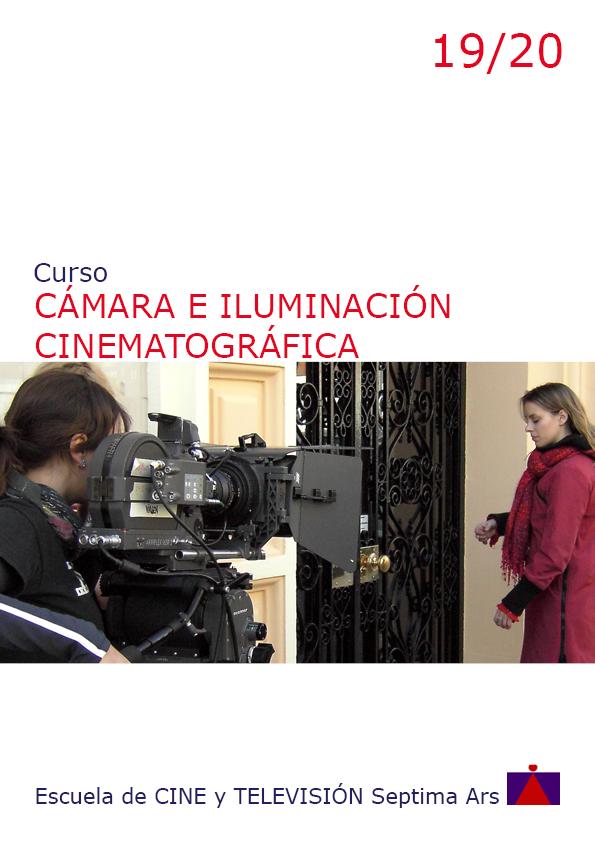 Curso de Cámara e Iluminación de Cine en la Escuela de Cine y TV Septima Ars de Madrid