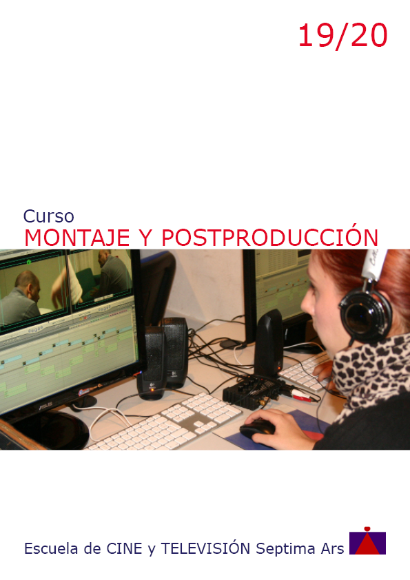 Curso de Montaje Edición y Postproducción para Cine y Vídeo