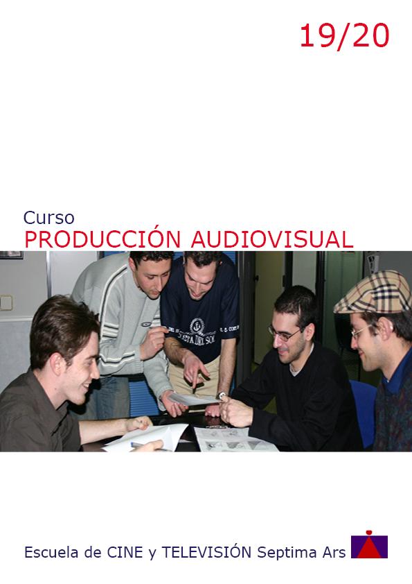 Curso de Producción Audiovisual en la Escuela de Cine y TV Septima Ars de Madrid