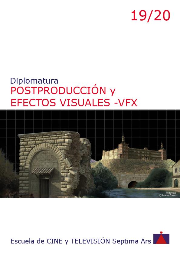 Diplomatura en Postproducción Edición Digital y Efectos VFX de la Escuela de Cine y TV Septima Ars de Madrid