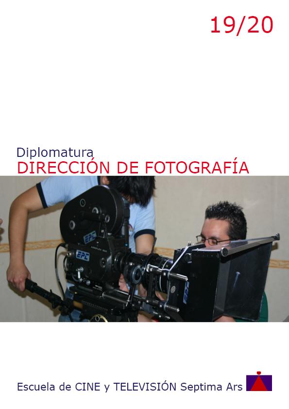 Diplomatura en Dirección de Fotografía para Cine y TV en la Escuela de Cine y TV Septima Ars de Madrid