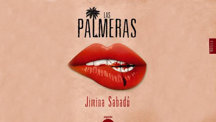 La profesora de guión de la escuela Septima Ars Jimina Sabadú escribe la novela Las Palmeras