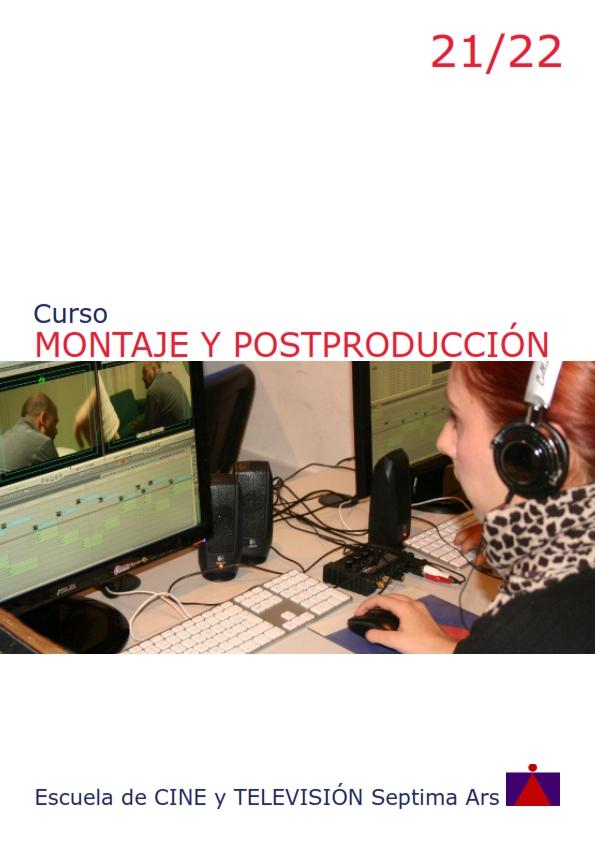 Curso de Montaje y Postproducción para Cine y Vídeo