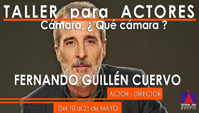 Taller Interpretación Fernando Guillén Cuervo